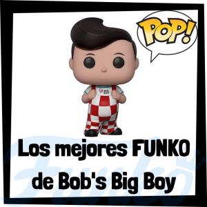 Los mejores FUNKO POP de Bob Big's Boy - Funko POP de marcas y anuncios de televisión