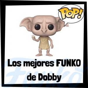 Los mejores FUNKO POP de Dobby de Harry Potter - muñecos FUNKO POP de Harry Potter