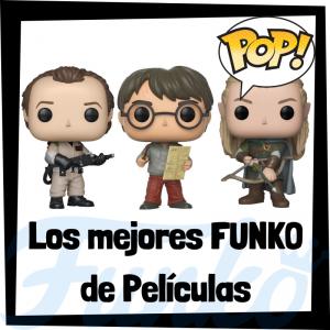 Los mejores FUNKO de películas - FUNKO POP de personajes de películas de cine- Los mejores FUNKO POP de Cine