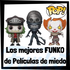 Los mejores FUNKO de películas de miedo - FUNKO POP de personajes de películas de terror y miedo de cine - Los mejores FUNKO POP de Cine