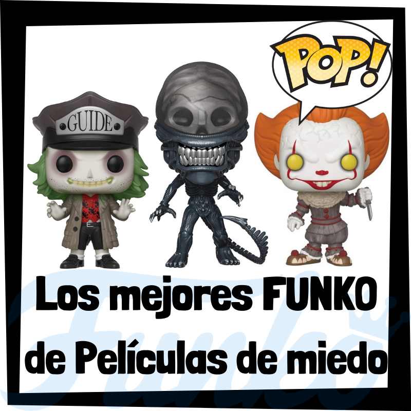 Los mejores FUNKO POP de películas de miedo