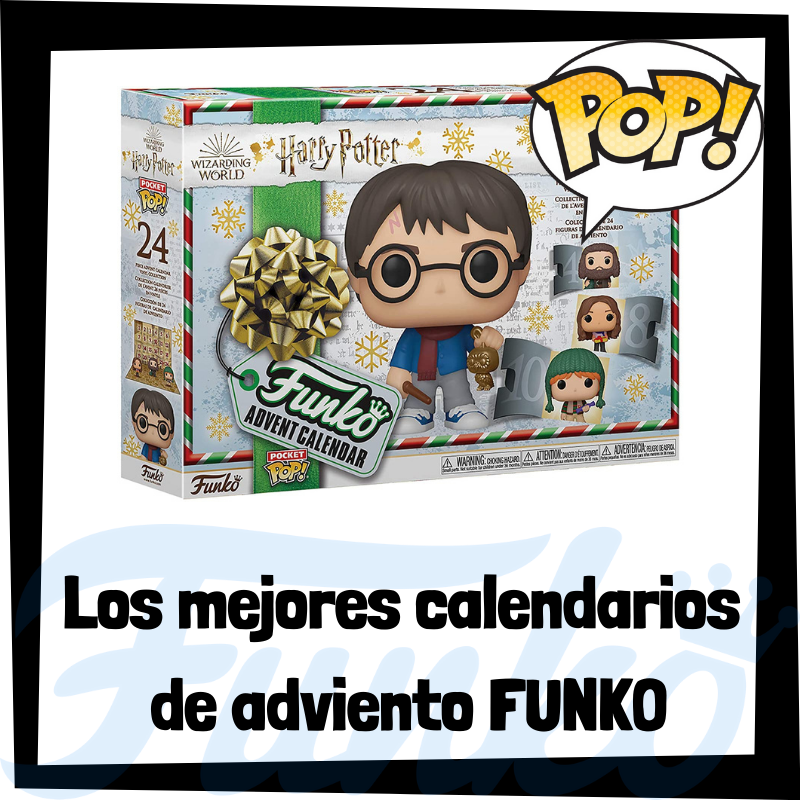 Los mejores calendarios de adviento FUNKO POP
