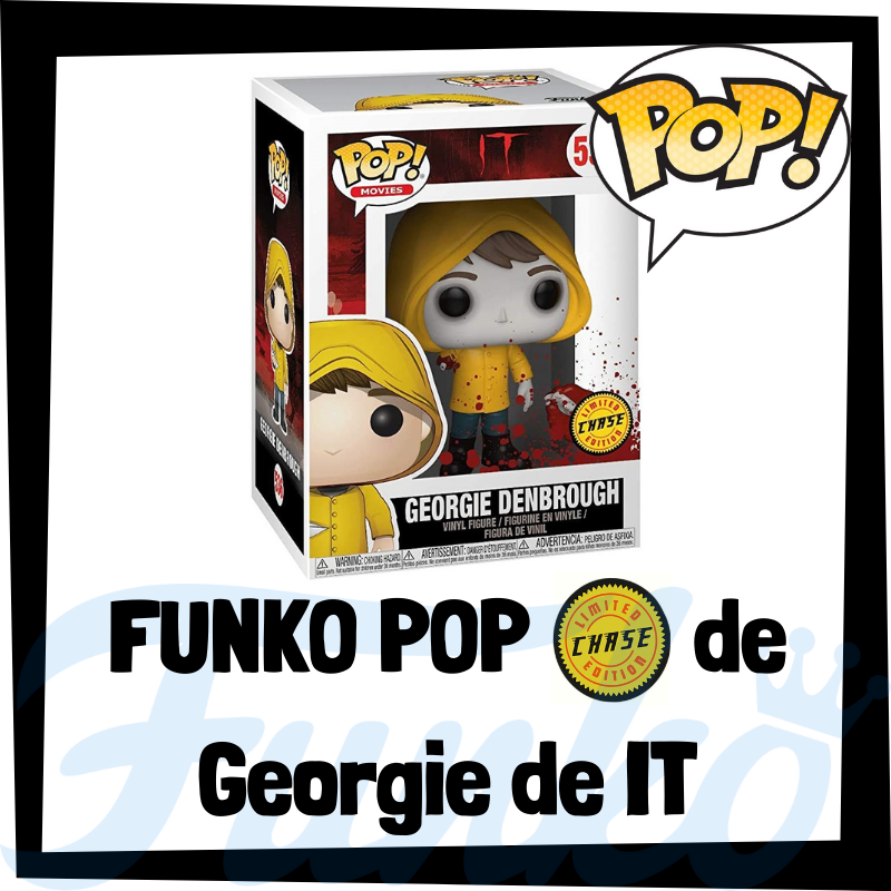 FUNKO POP Chase de Georgie Denbrough de IT