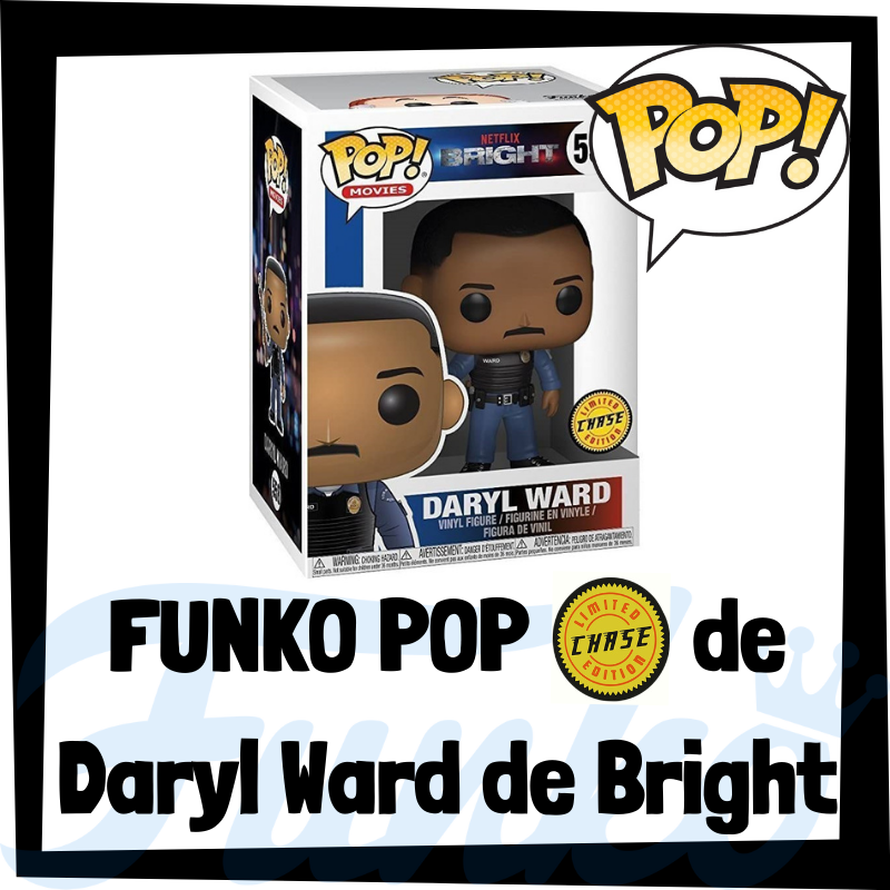 FUNKO POP Chase de Daryl Ward de Bright