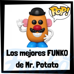 Los mejores FUNKO POP de Mr. Potato de Toy Story - Los mejores FUNKO POP de anucios y marcas - Los mejores FUNKO POP de juguetes