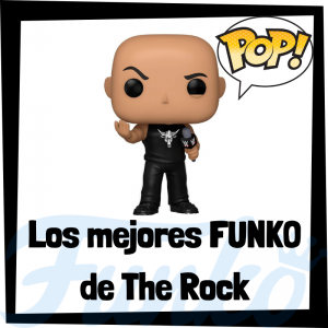 Los mejores FUNKO POP de The Rock - Los mejores FUNKO POP de Dwayne Johnson - Los mejores FUNKO POP de The Rock de WWE