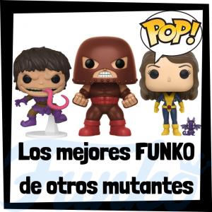Los mejores FUNKO POP de otros mutantes de los X-Men - Los mejores FUNKO POP de mutantes de los X-Men - Funko de los personajes de los X-Men
