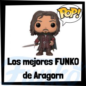 Los mejores FUNKO POP de Aragorn del Señor de los Anillos - FUNKO POP de Aragorn