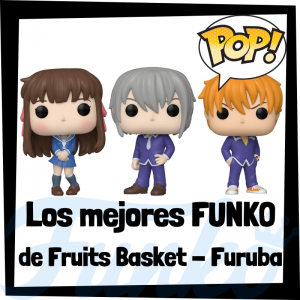 Los mejores FUNKO POP de Fruits Basket - FUNKO POP de Furuba - Funko POP de series de anime
