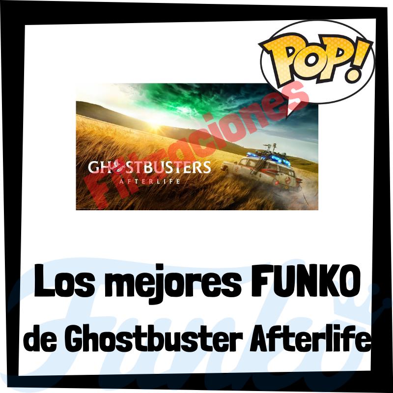Filtraciones de FUNKO POP de Ghostbuster Afterlife