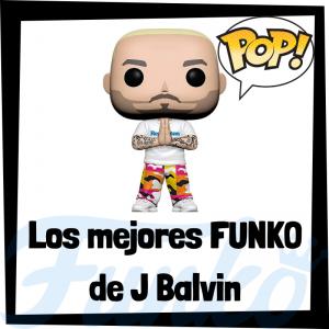 Los mejores FUNKO POP de J Balvin - Los mejores FUNKO POP de música - Los mejores FUNKO POP de grupos musicales
