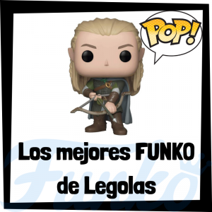 Los mejores FUNKO POP de Legolas del Señor de los Anillos - FUNKO POP de Legolas