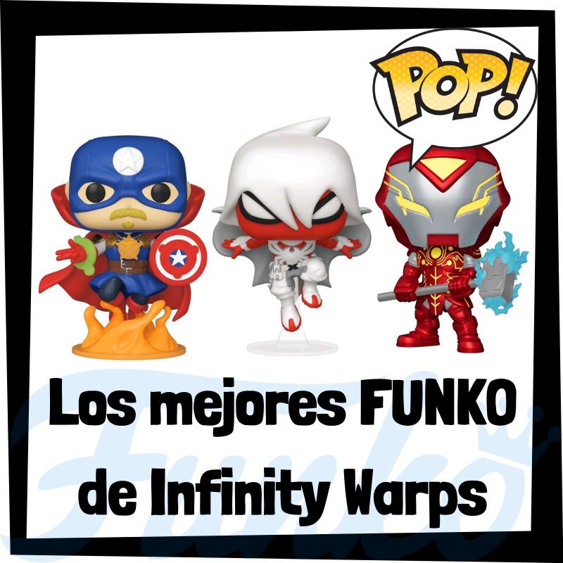 Los mejores FUNKO POP de Marvel Infinity Warps