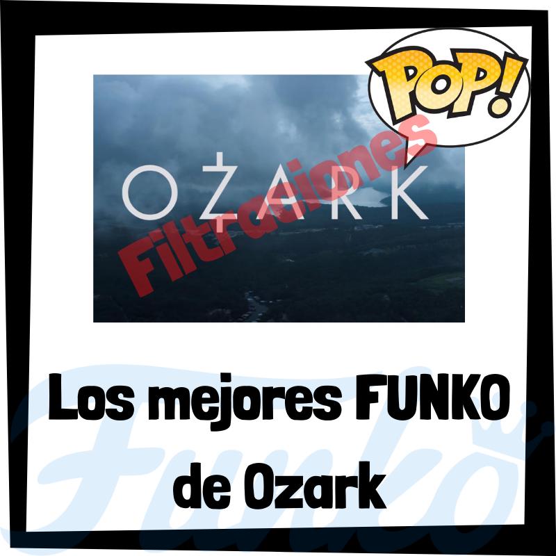 Filtraciones de FUNKO POP de Ozark