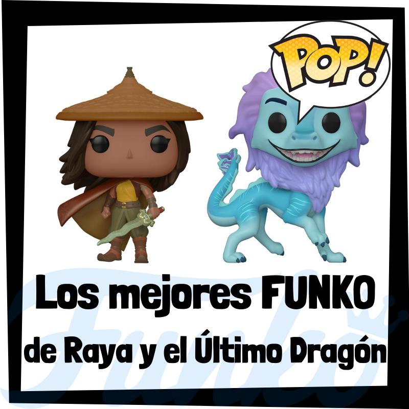 Los mejores FUNKO POP de Raya y el Último Dragón