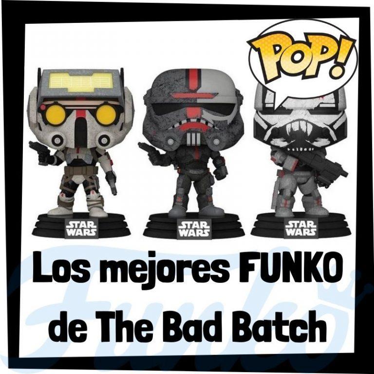 Lee más sobre el artículo Los mejores FUNKO POP de The Bad Batch