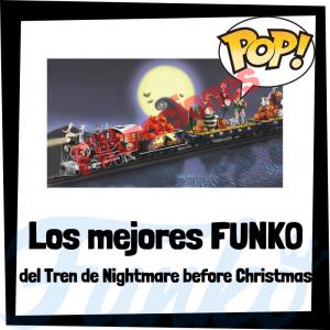 Los mejores FUNKO POP de Tren de Nightmare Before Christmas - Los mejores FUNKO POP de tren de pesadilla antes de Navidad - Filtraciones FUNKO POP de Disney