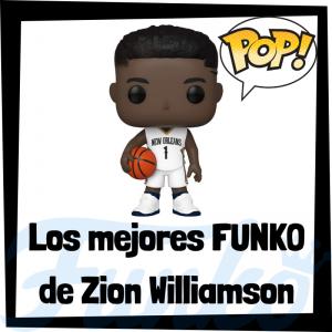 Los mejores FUNKO POP de Zion Williamson de la NBA - Los mejores FUNKO POP de jugadores históricos de Zion Williamson - Los mejores FUNKO POP de deportistas