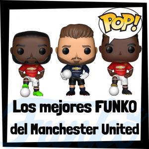 Los mejores FUNKO POP de futbolistas del Manchester United - Los mejores FUNKO POP de fútbol - Los mejores FUNKO POP de deportistas