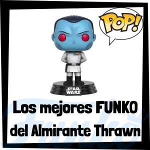 Los mejores FUNKO POP del Gran Almirante Thrawn - Los mejores FUNKO POP de Star Wars - Los mejores FUNKO POP de las Guerra de las Galaxias -Thrawn