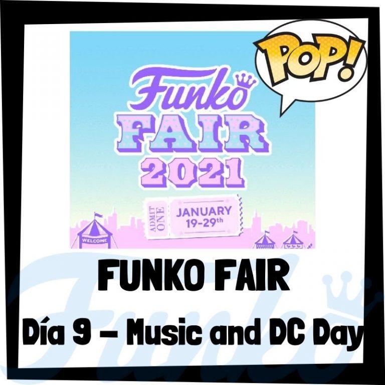 Lee más sobre el artículo Funko Fair 2021 Día 9