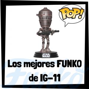 Los mejores FUNKO POP de IG-11 - Los mejores FUNKO POP de droides de Star Wars - Los mejores FUNKO POP de droides de las Guerra de las Galaxias