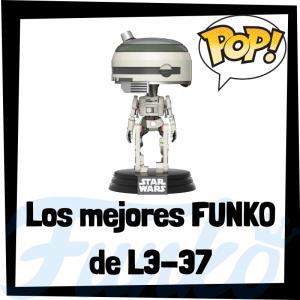 Los mejores FUNKO POP de L3-37 - Los mejores FUNKO POP de droides de Star Wars - Los mejores FUNKO POP de droides de las Guerra de las Galaxias