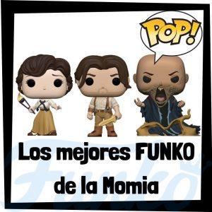 Los mejores FUNKO POP de la Momia - Los mejores FUNKO POP de The Mummy -FUNKO POP de películas