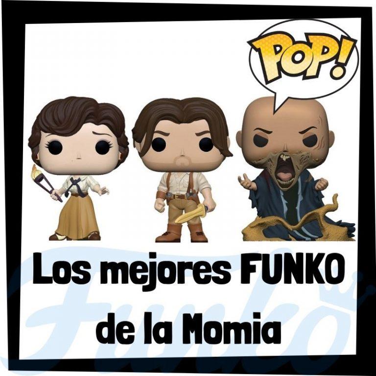 Los mejores FUNKO POP de la Momia