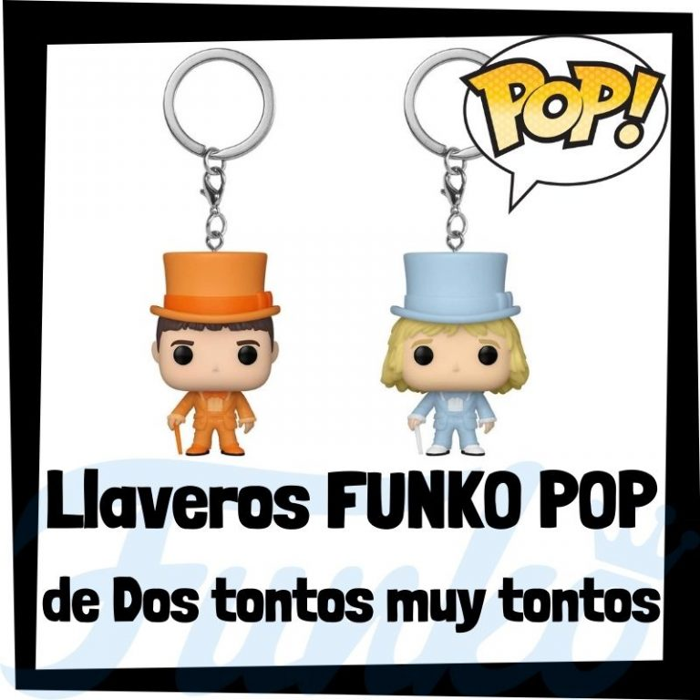 Lee más sobre el artículo Los mejores llaveros FUNKO POP de Dos tontos muy tontos