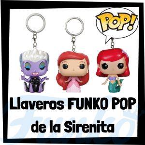 Los mejores llaveros FUNKO POP de la Sirenita de Disney - Llavero Funko POP de la Sirenita - Keychain FUNKO Pocket POP de Disney