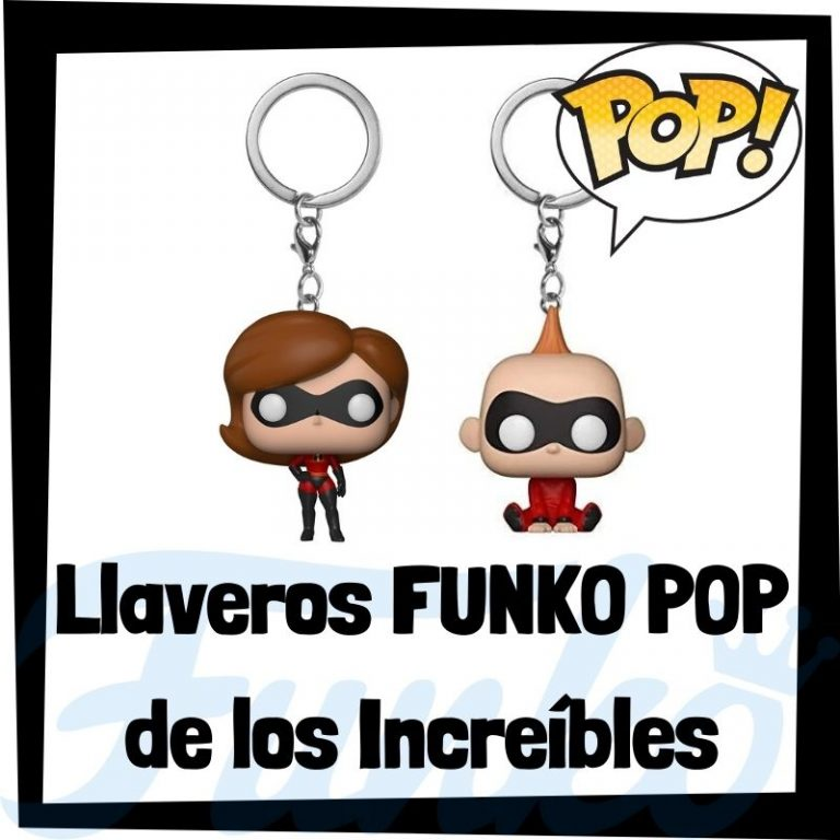 Los mejores llaveros FUNKO POP de los Increíbles