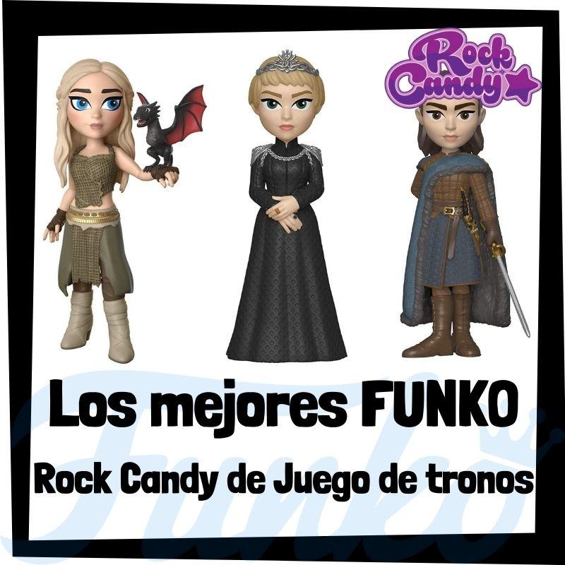 Los mejores FUNKO Rock Candy de Juego de tronos