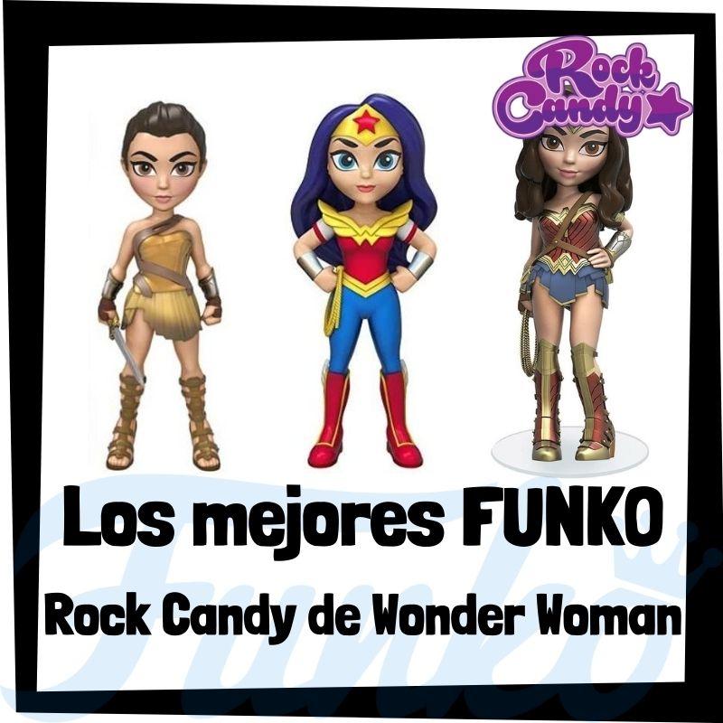 Los mejores FUNKO Rock Candy de Wonder Woman