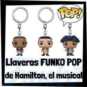 Los mejores llaveros FUNKO POP de Hamilton