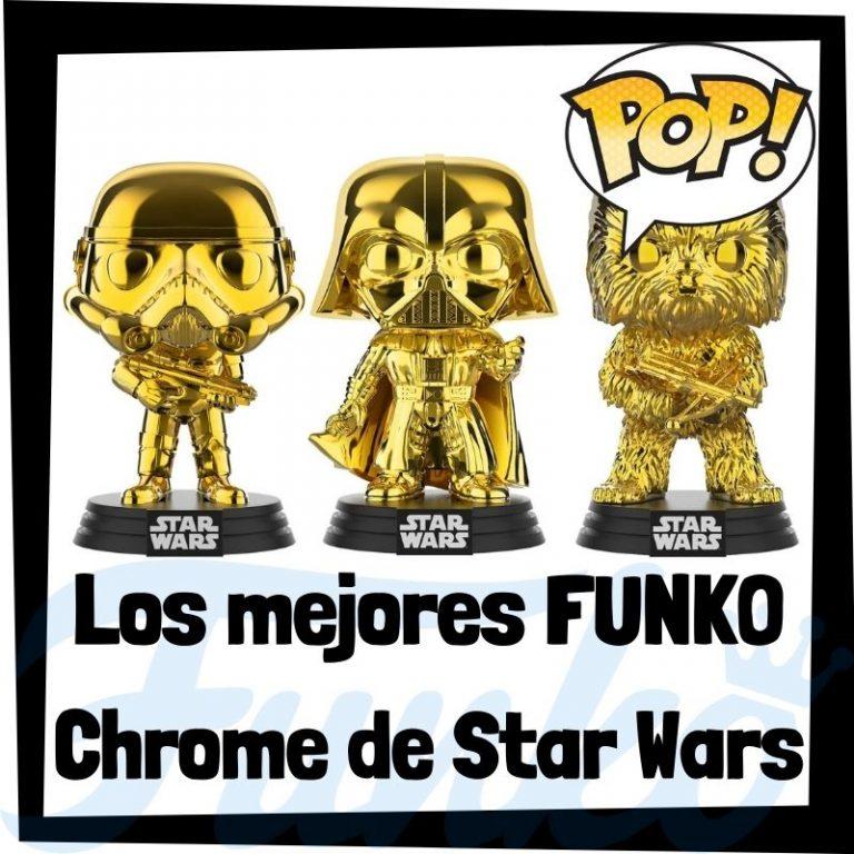 Los mejores FUNKO POP Chrome de Star Wars