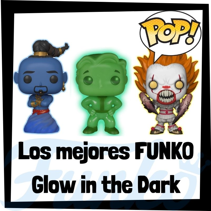 Los mejores FUNKO POP Glow in the Dark - Oscuridad
