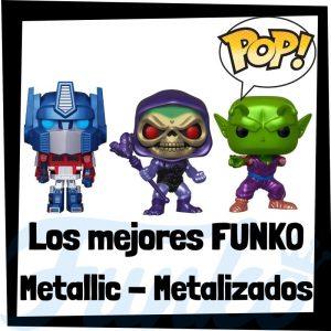 Los mejores FUNKO POP Metallic – Metalizados