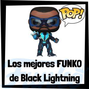 Los mejores FUNKO POP de Black Lightning - Funko POP de la Liga de la Justicia - Funko POP de personajes de DC