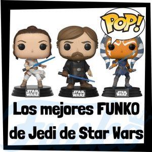 Los mejores FUNKO POP de Jedi - Los mejores FUNKO POP de los Jedi de Star Wars