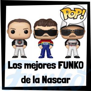 Los mejores FUNKO POP de pilotos de la Nascar - Los mejores FUNKO POP de Nascar - Los mejores FUNKO POP de deportistas