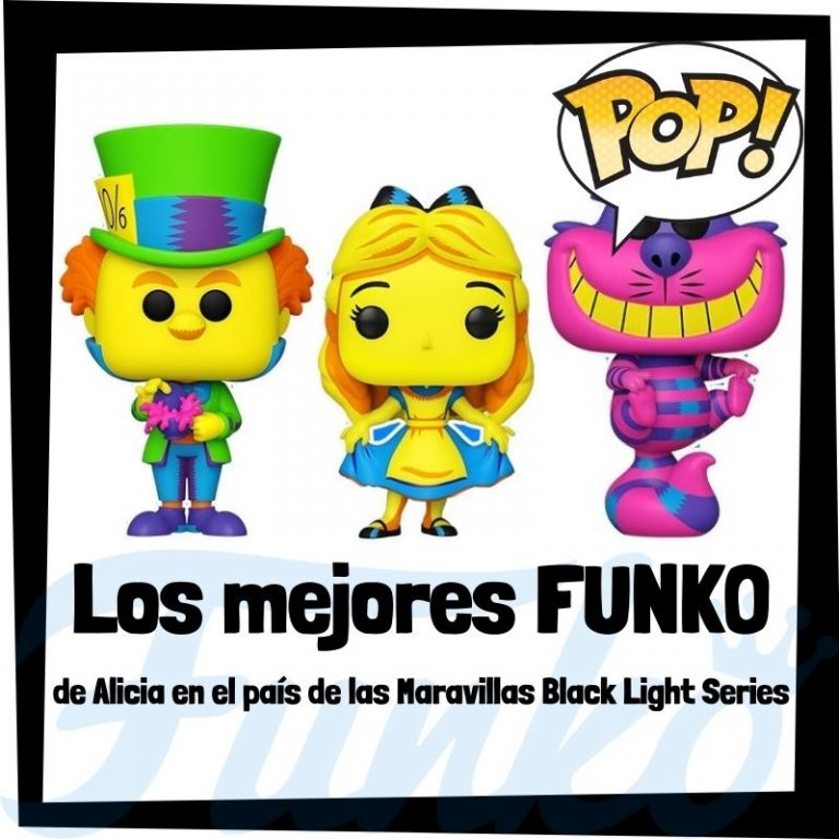 Lee más sobre el artículo Los mejores FUNKO POP de Alice in Wonderland de Black Light Series