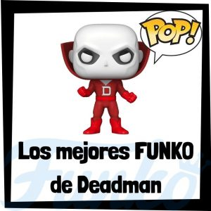 Los mejores FUNKO POP de Deadman - Funko POP de la Liga de la Justicia - Funko POP de personajes de DC