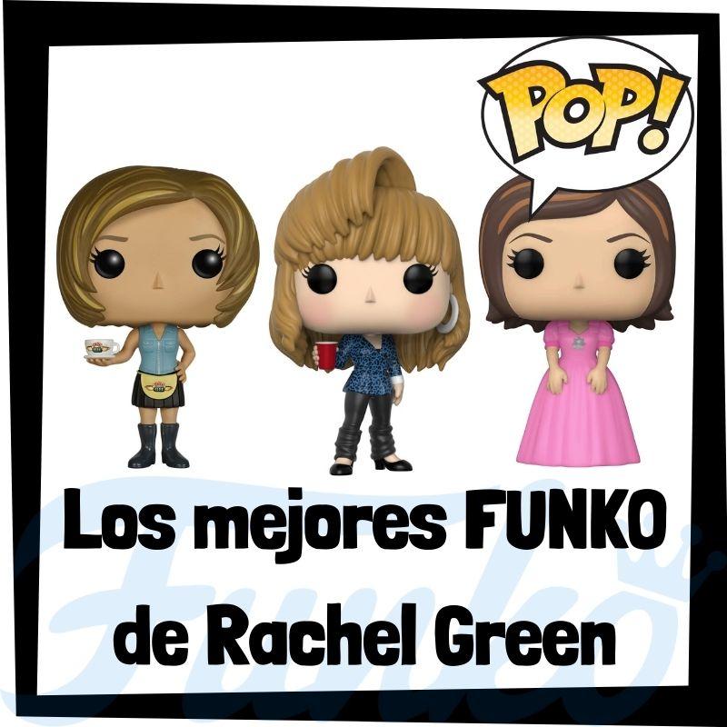 Los mejores FUNKO POP de Rachel Green