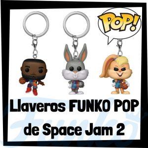 Los mejores LLAVEROS FUNKO POP de Space Jam 2 A New Legacy - Los mejores FUNKO POP de personajes de Space Jam 2 A New Legacy - Un nuevo legado - FUNKO POP de los Looney Tunes y Lebron James