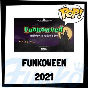 Lee más sobre el artículo Guía FunkoWeen 2021