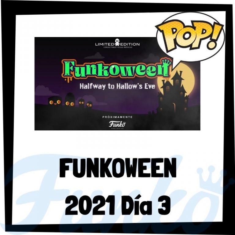 Lee más sobre el artículo FunkoWeen 2021 Día 3