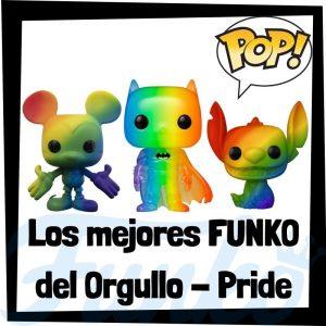 Los mejores FUNKO POP del Orgullo - Pride - Funko POP que regalar en el día del Orgullo - Figuras FUNKO POP Pride