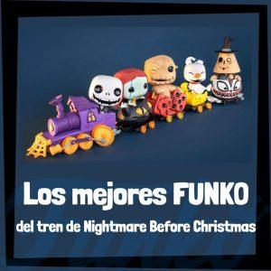 Los mejores FUNKO POP especiales de Tren de Nightmare Before Christmas - Los mejores FUNKO POP de tren de pesadilla antes de Navidad - FUNKOWeen 2021