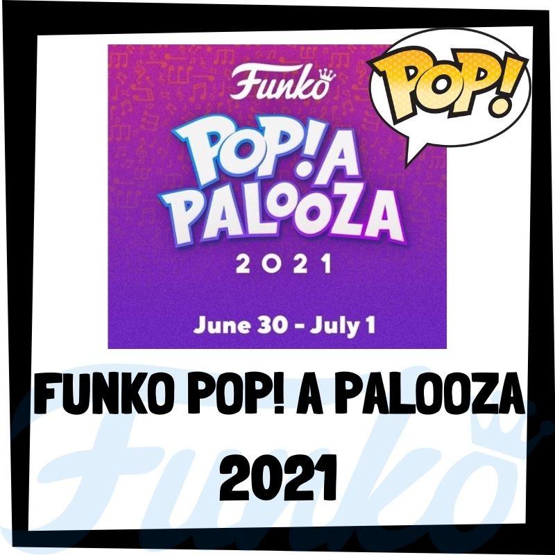 Funko POP A PALOOZA 2021